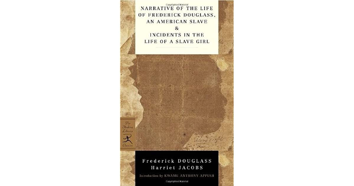 narrative of the life of frederick douglass an american slave narrative of the life of frederick douglass an american slave incidents in the life of a slave girl by frederick douglass