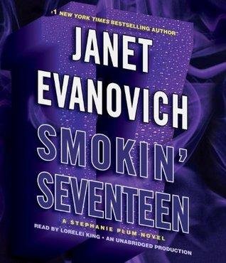 Janet Evanovich - Stephanie Plum 17 - Smokin' Seventeen