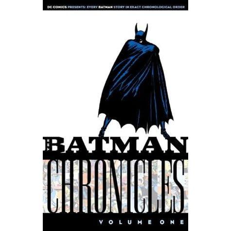 The Batman Chronicles, Vol  1 (The Batman Chronicles by Bill