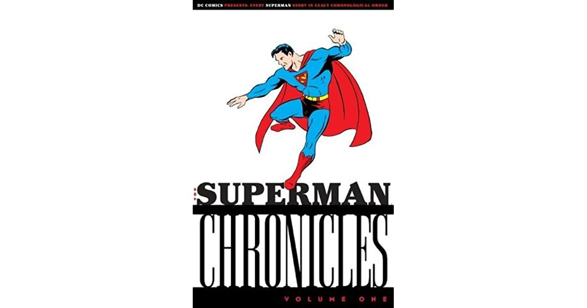 The Superman Chronicles Vol 1 By Jerry Siegel
