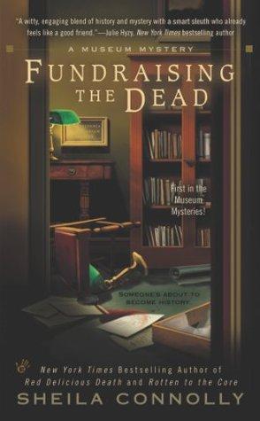 Fundraising the Dead (Museum, #1)