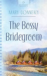 The Bossy Bridegroom (South Dakota Weddings #3)