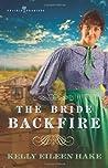 The Bride Backfire (Prairie Promises, #2)