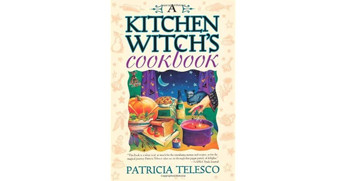 A Kitchen Witch S Cookbook
