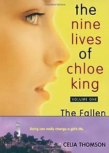 The Fallen (The Nine Lives of Chloe King #1)