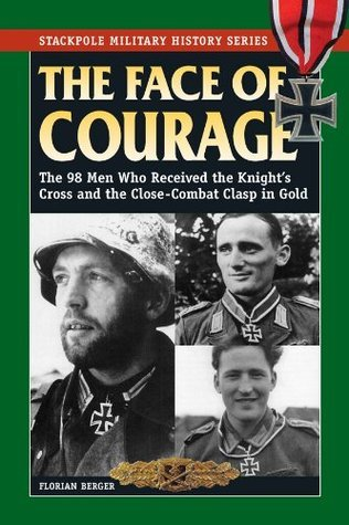 The Face of Courage (Stackpole Military History Series)