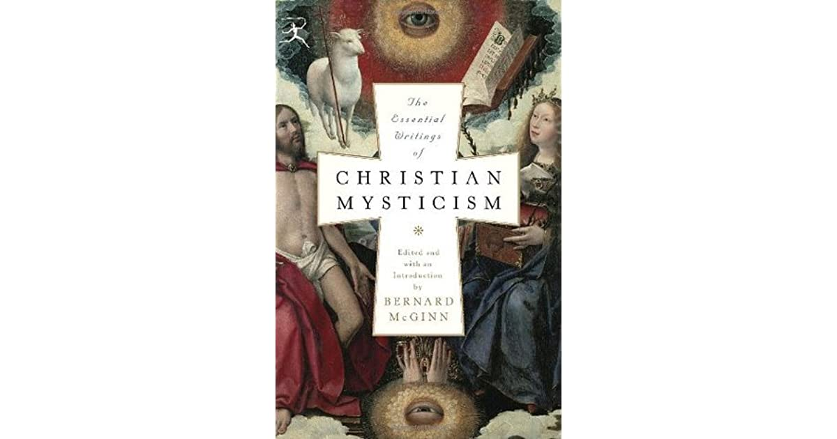 the big book of christian mysticism the essential guide to contemplative spirituality