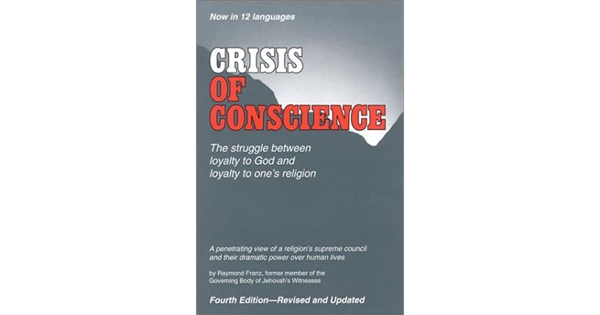 Crisis of Conscience by Raymond Franz