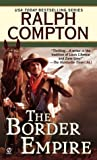 The Border Empire by Ralph Compton