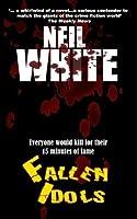 Fallen Idols (Jack Garrett and Laura McGanity crime thriller)