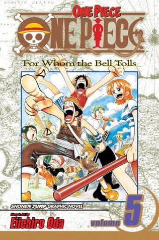 One Piece, Volume 05: For Whom the Bell Tolls