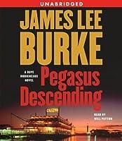 Pegasus Descending (Dave Robicheaux, #15)