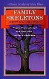 Family Skeletons (Torie O'Shea, #1)