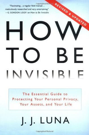 How to Be Invisible The Essential Guide