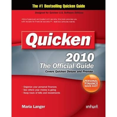 Quicken 2010 the official guide by maria langer.