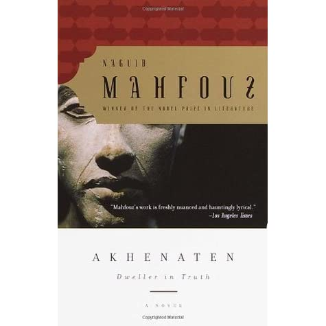 mahfouzs akhenaten dweller in truth essay