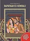 Bukan Kitab Rumi 2 : Dapatkan EX Kembali