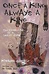 Once a King, Always a King by Reymundo Sánchez