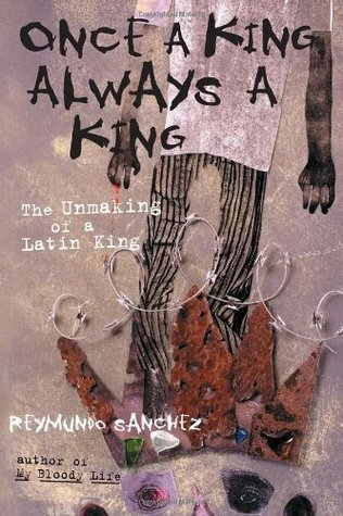 Once a King, Always a King The Unmaking of a Latin King