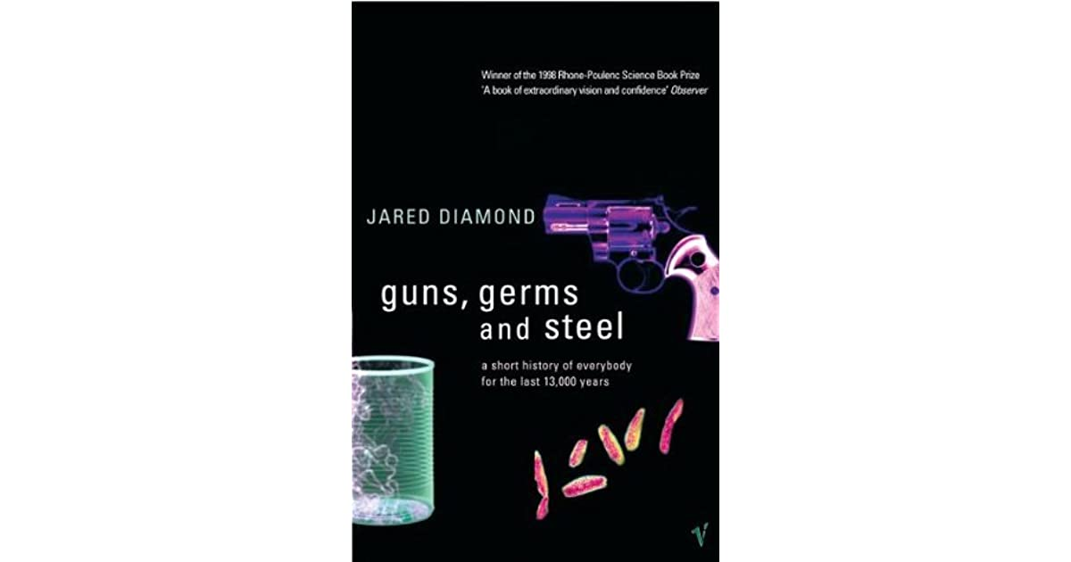 ap guns germs and steel Guns, germs, and steel srg 1 summer reading guide and assignment guns, germs, and steel by jared diamond some questions to guide your reading to be successful in ap world history, you must begin.