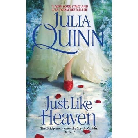 Ebook Just Like Heaven Smythe Smith Quartet 1 By Julia Quinn