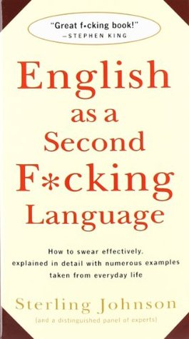 English as a Second F*cking Language by Sterling Johnson