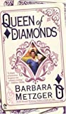 Queen of Diamonds by Barbara Metzger