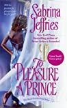 To Pleasure a Prince (Royal Brotherhood, #2)