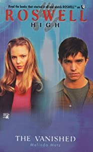 The Vanished (Roswell High, #7)