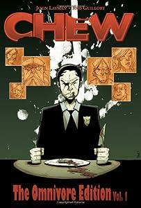 Chew: The Omnivore Edition, Vol. 1