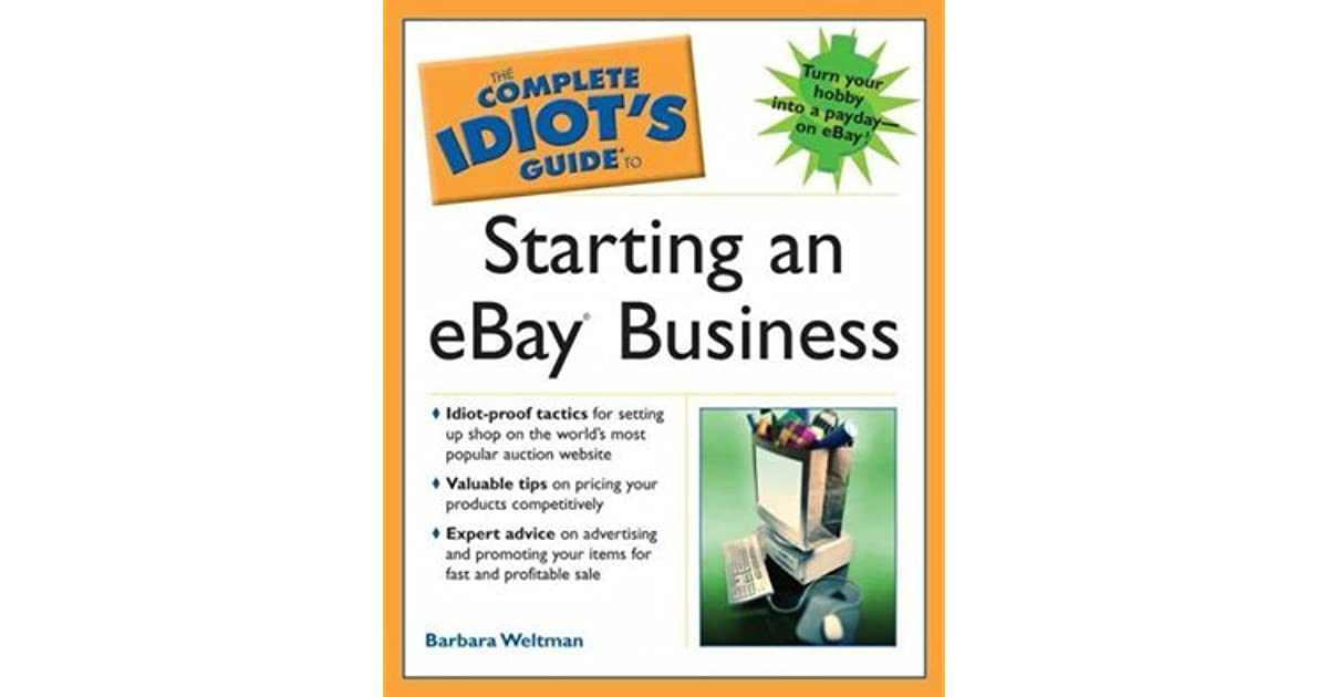 the complete idiots guide to starting an ebay business by barbara weltman