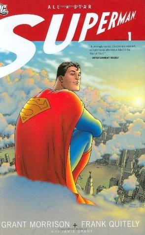 All-Star Superman, Vol. 1 by Grant Morrison