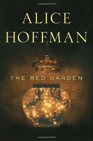 The Red Garden by Alice Hoffman