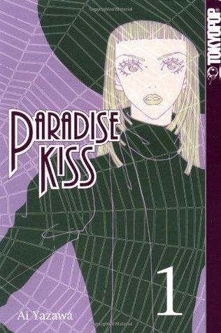 Paradise Kiss, Vol. 1 (Paradise Kiss, #1)
