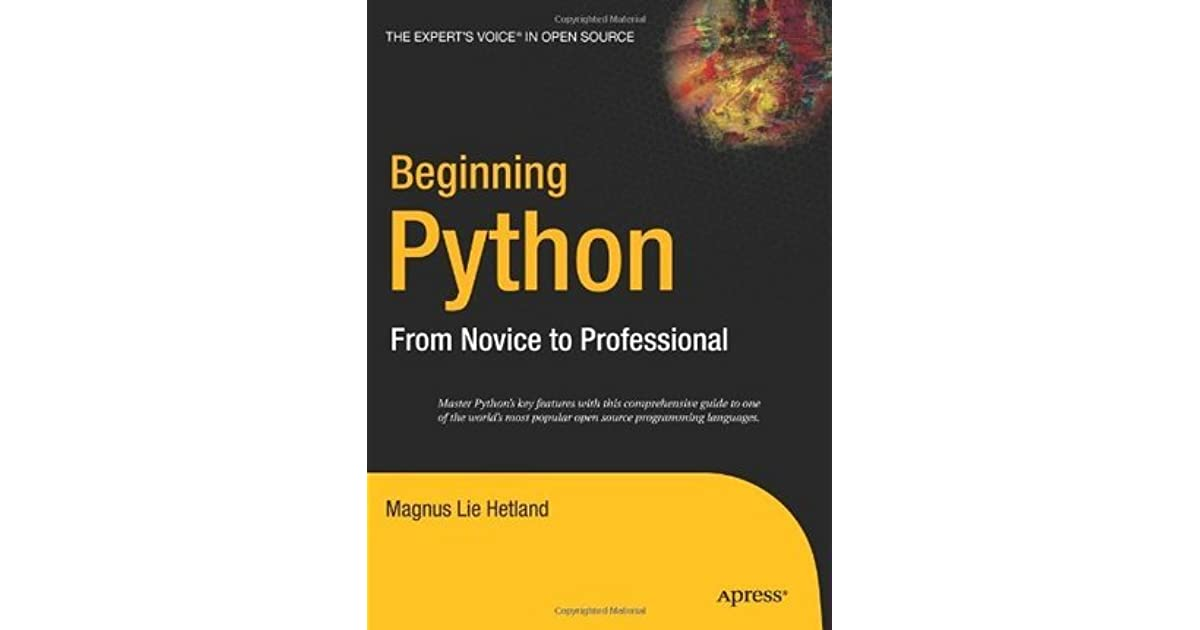 Beginning Python: From Novice to Professional by Magnus Lie