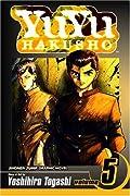 Yu Yu Hakusho, Volume 5: Focus Your Mind as One!