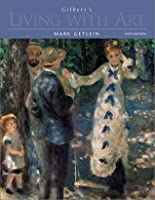 Living with art by mark getlein gilberts living with art with cd rom timeline fandeluxe Image collections
