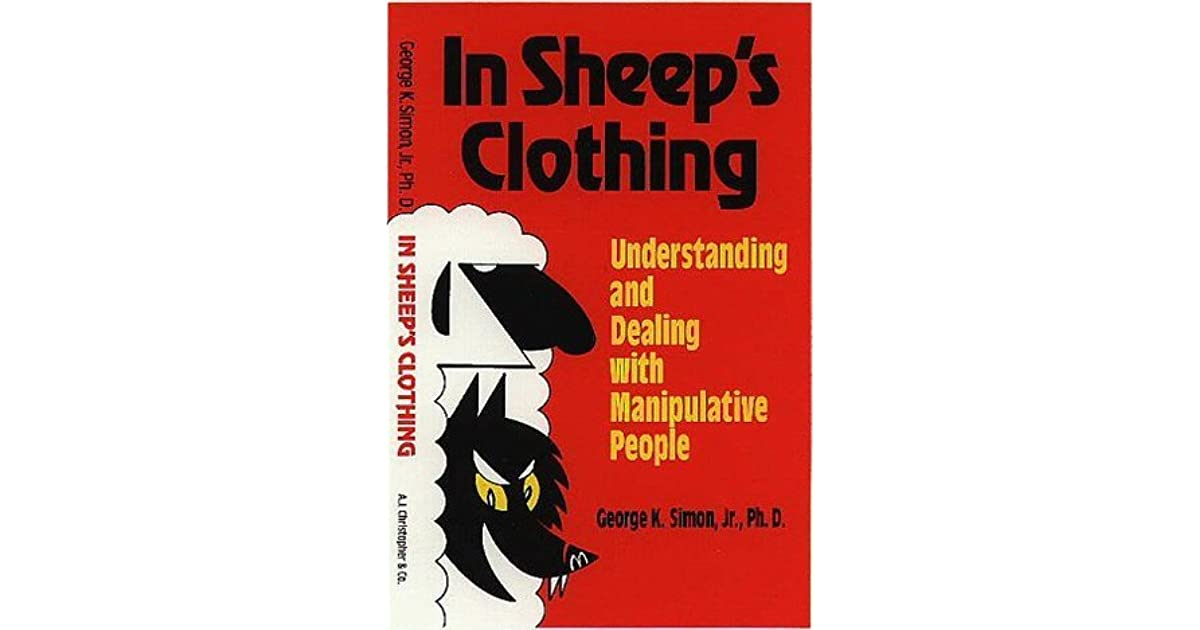 In Sheep's Clothing: Understanding and Dealing with Manipulative