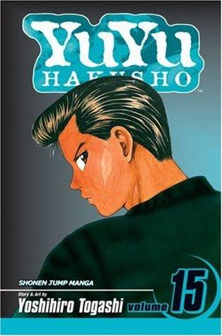 Yu Yu Hakusho, Volume 15: Showdown at the Eleventh Hour