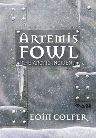 The Arctic Incident  (Artemis Fowl, #2)