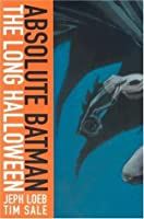 Absolute Batman: The Long Halloween (Absolute Batman)