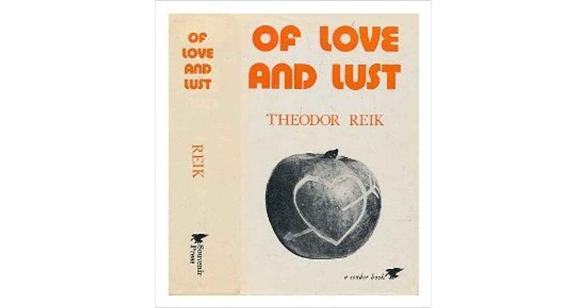 theodor reik of love and lust
