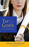 Tap & Gown (Secret Society Girl, #4)