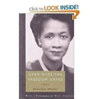 Open Wide The Freedom Gates: A Memoir