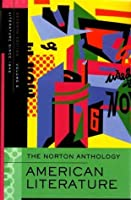 The Norton Anthology: American Literature, Volume E: Literature Since 1945