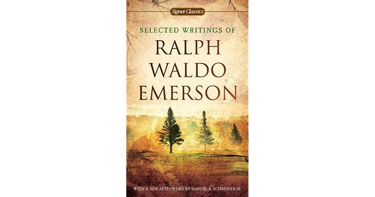ralph waldo emerson selected essays lectures and poems sparknotes