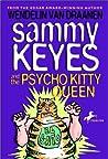 Sammy Keyes and the Psycho Kitty Queen (Sammy Keyes, #9)