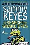 Sammy Keyes and the Search for Snake Eyes (Sammy Keyes, #7)