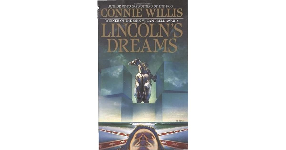 Lincoln S Dreams By Connie Willis