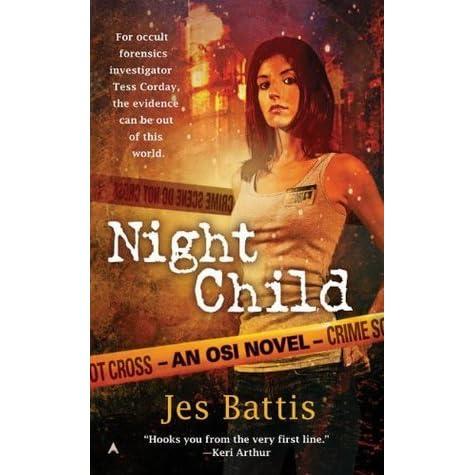 Night Child Osi 1 By Jes Battis